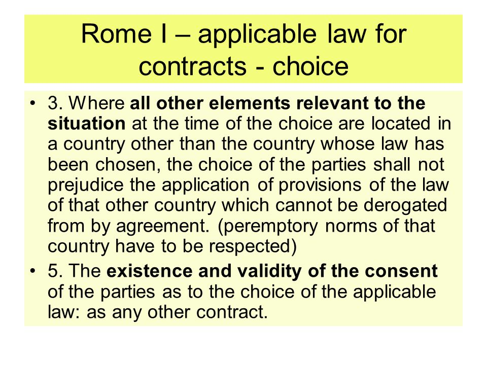 Rome I – applicable law for contracts - choice
