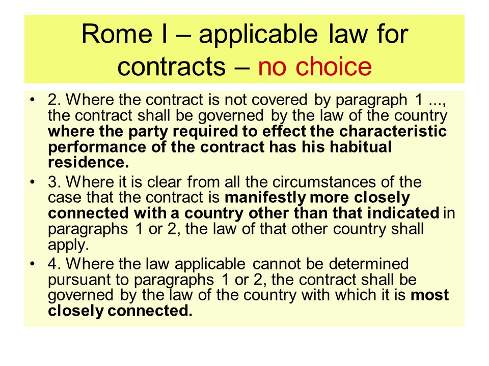 Rome I – applicable law for contracts – no choice