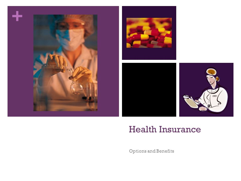 Health Insurance Options and Benefits