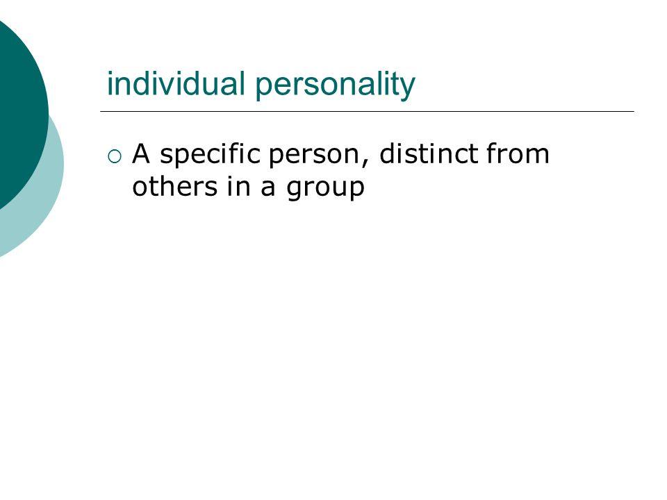 individual personality