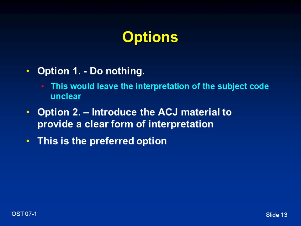 Options Option 1. - Do nothing.