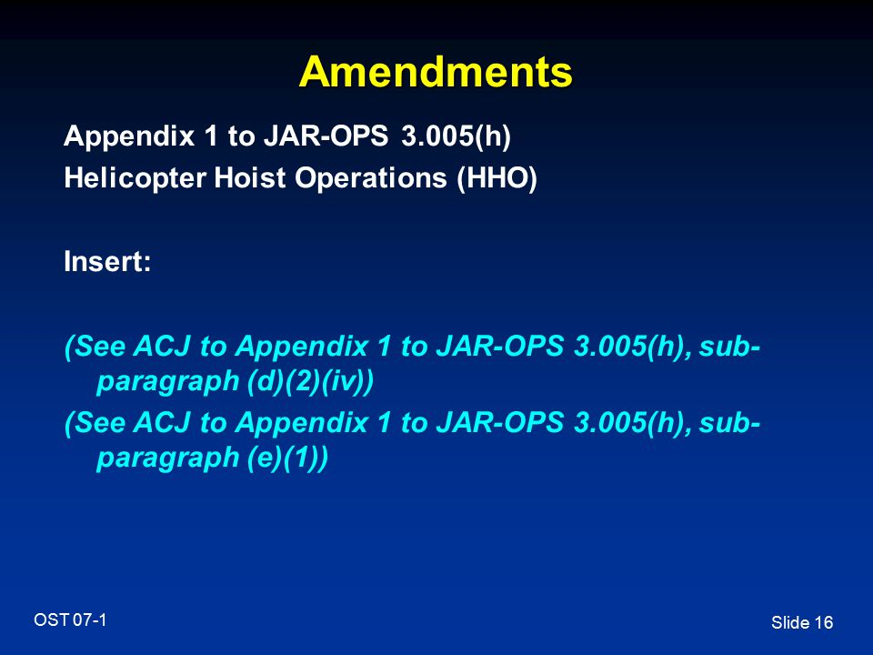 Amendments Appendix 1 to JAR-OPS 3.005(h)