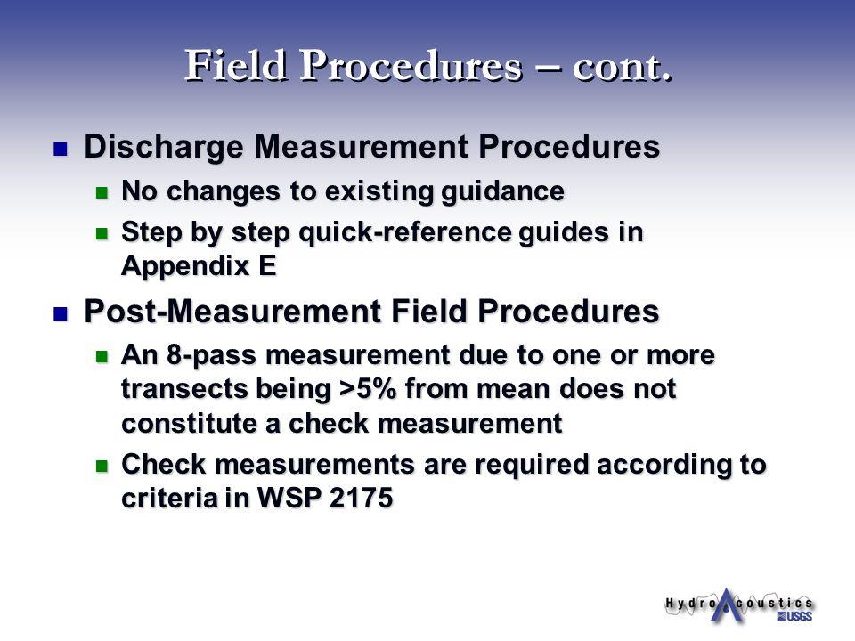 Field Procedures – cont.