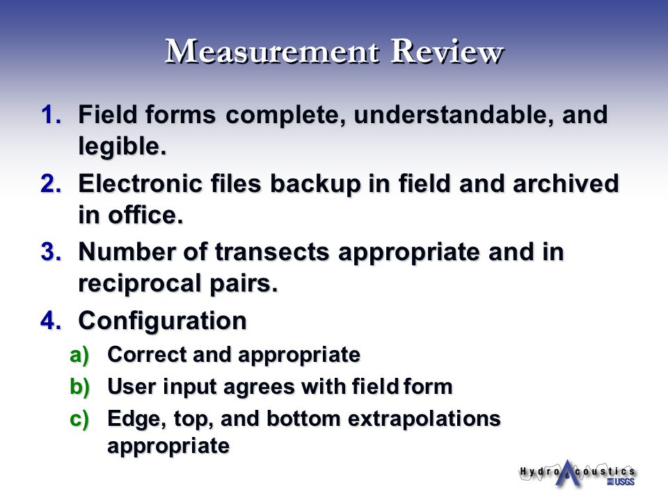 Measurement Review Field forms complete, understandable, and legible.