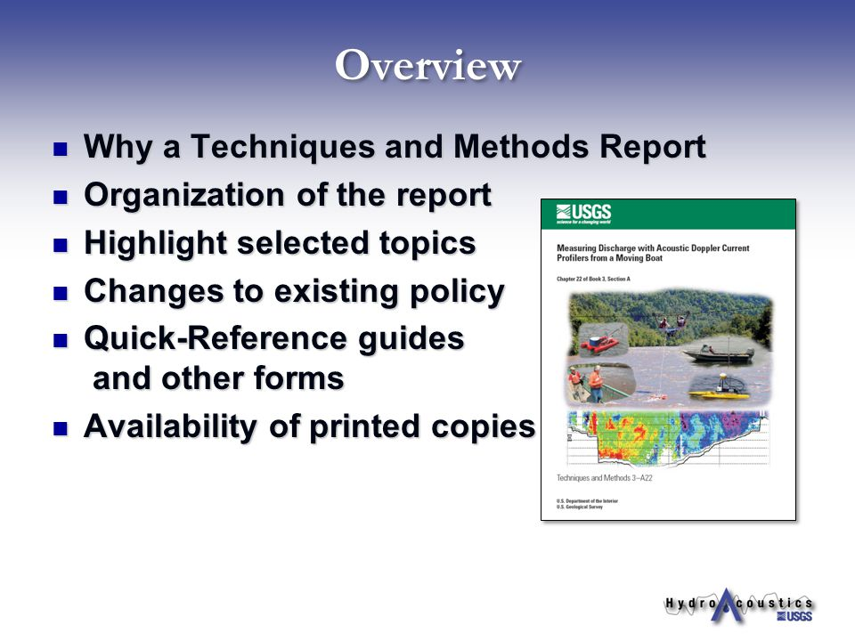 Overview Why a Techniques and Methods Report