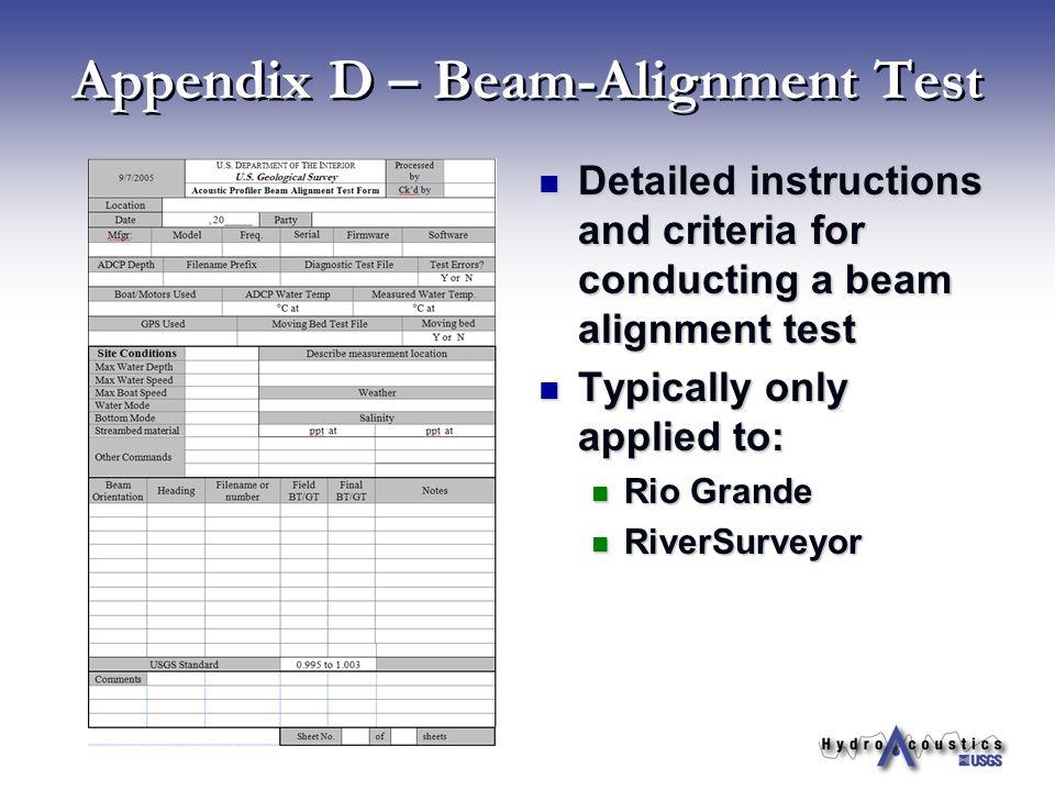 Appendix D – Beam-Alignment Test