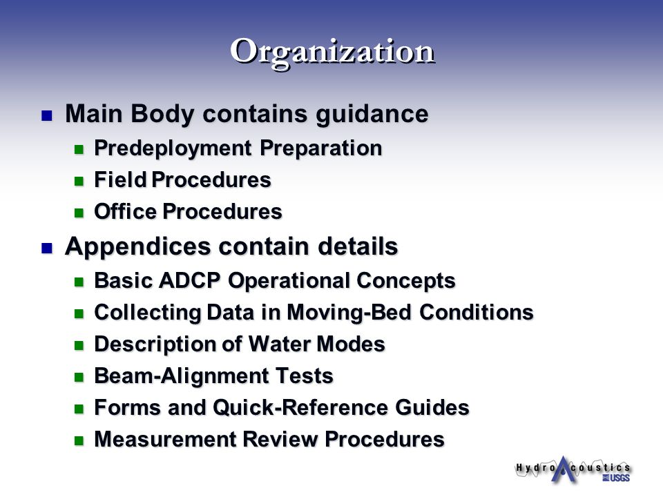 Organization Main Body contains guidance Appendices contain details