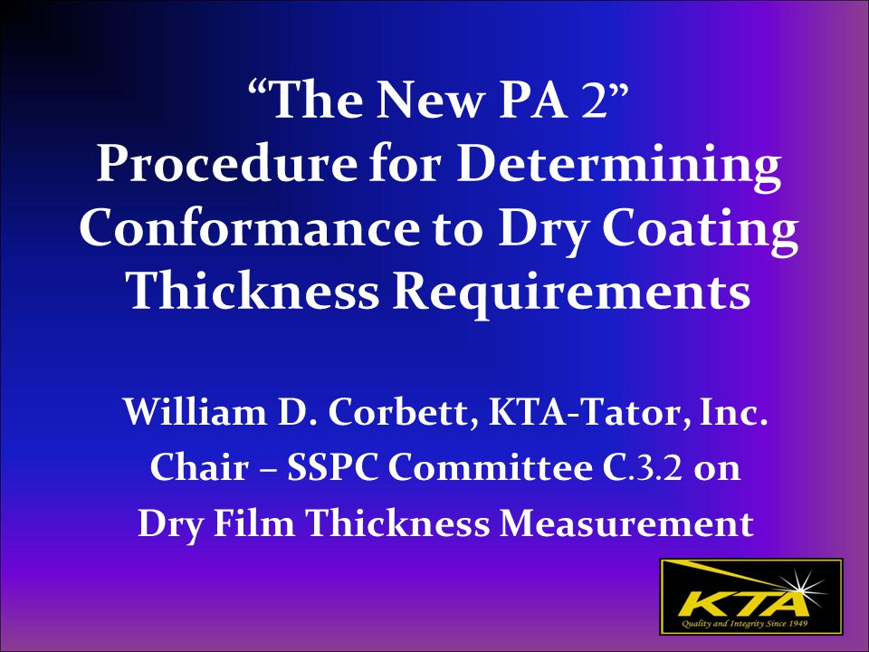 The New PA 2 Procedure for Determining Conformance to Dry Coating Thickness Requirements