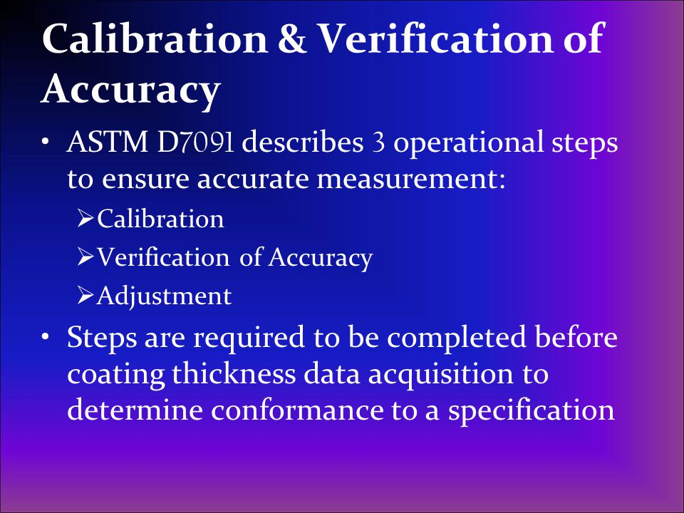 Calibration & Verification of Accuracy