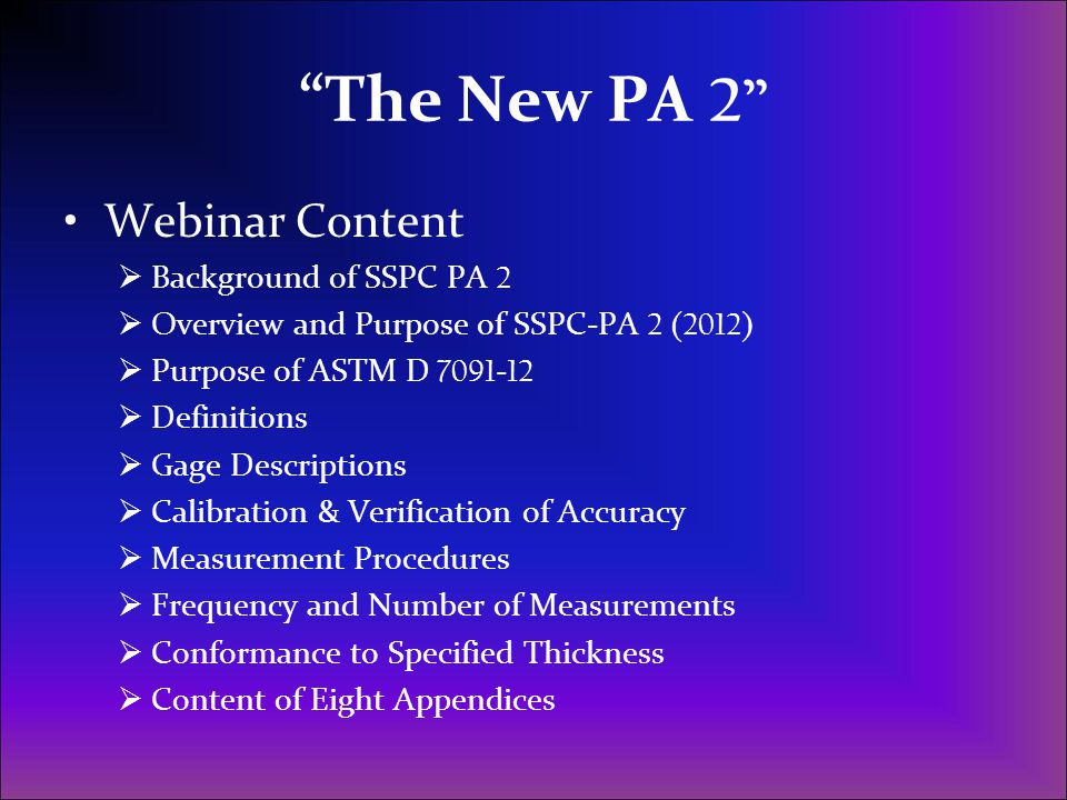 The New PA 2 Webinar Content Background of SSPC PA 2