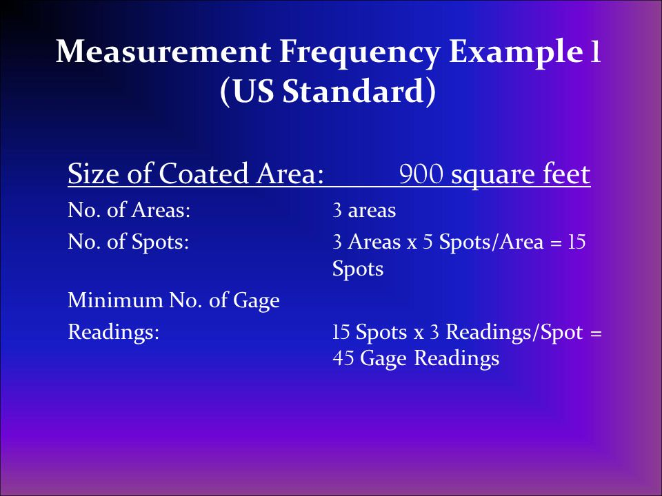 Measurement Frequency Example 1 (US Standard)
