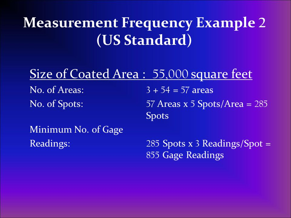 Measurement Frequency Example 2 (US Standard)