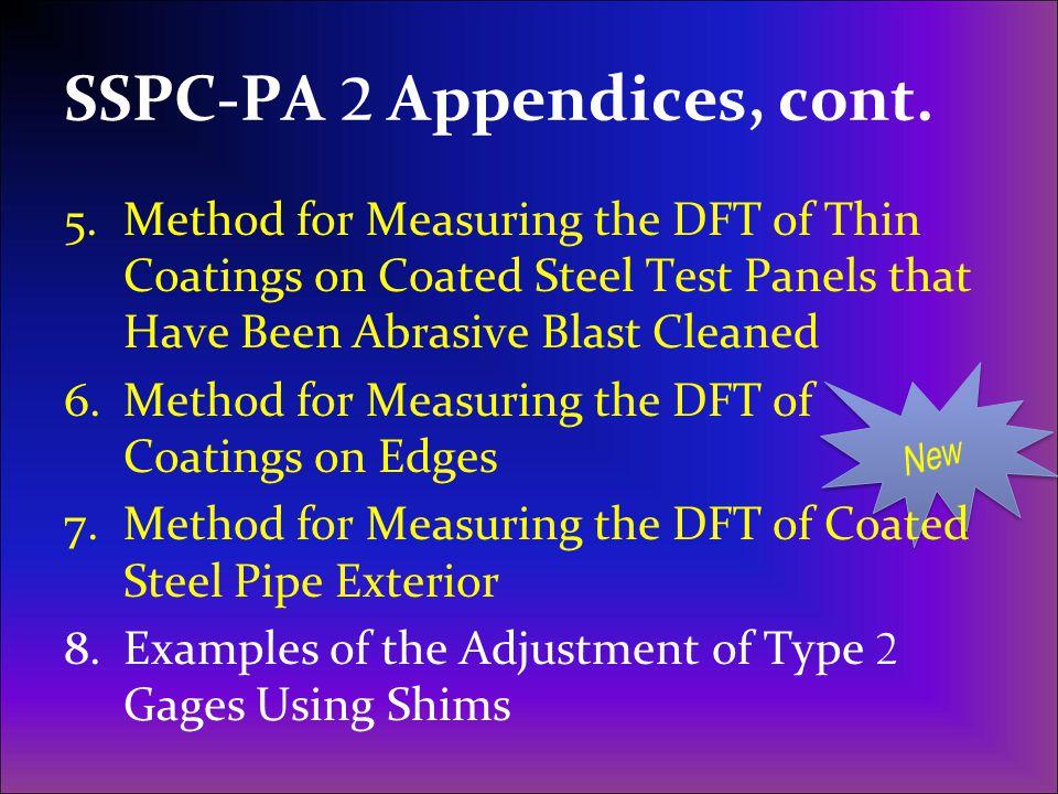SSPC-PA 2 Appendices, cont.