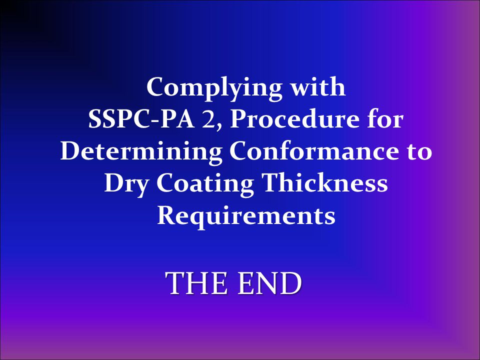 Complying with SSPC-PA 2, Procedure for Determining Conformance to Dry Coating Thickness Requirements