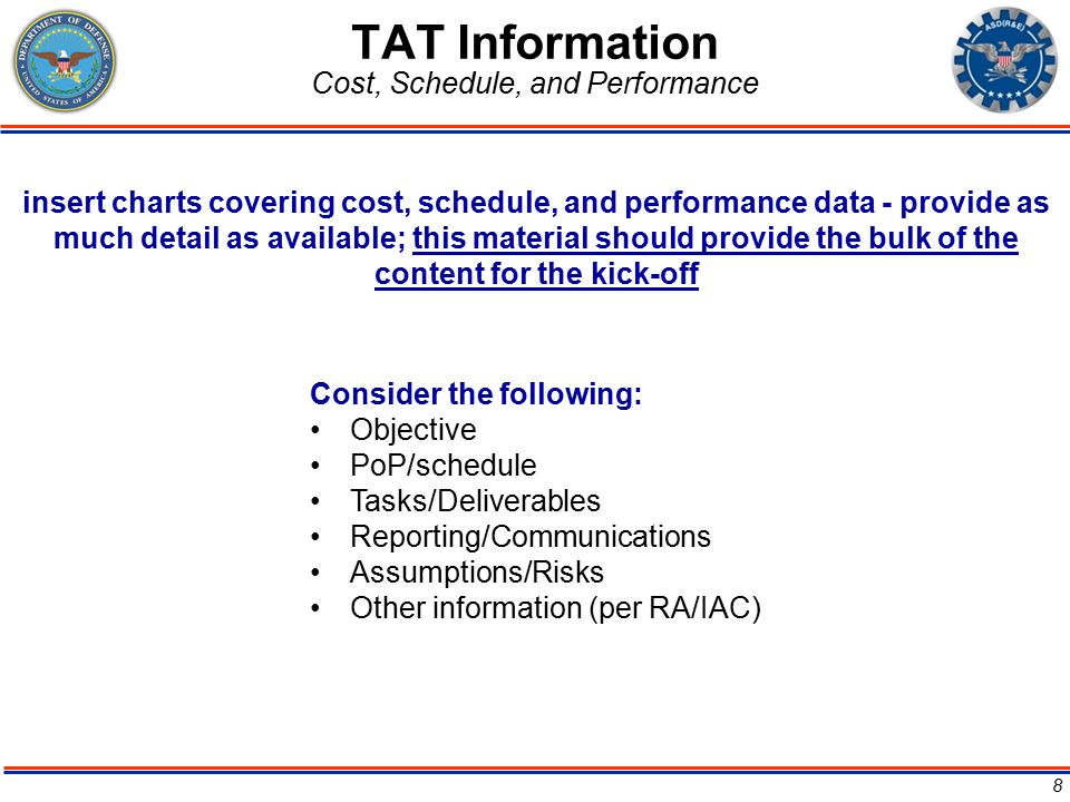 TAT Information Cost, Schedule, and Performance