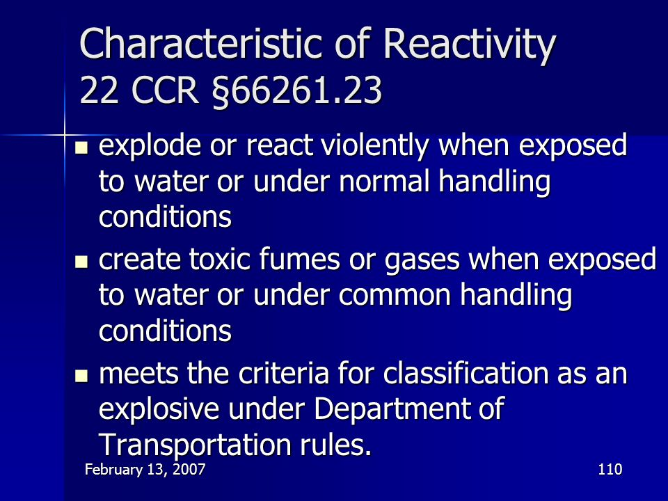 Characteristic of Reactivity 22 CCR §66261.23