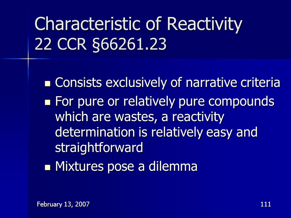 Characteristic of Reactivity 22 CCR §