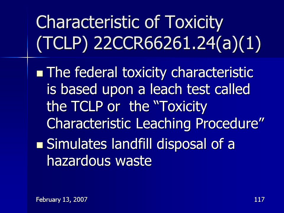 Characteristic of Toxicity (TCLP) 22CCR66261.24(a)(1)