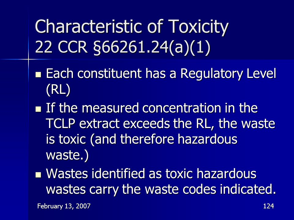 Characteristic of Toxicity 22 CCR §66261.24(a)(1)