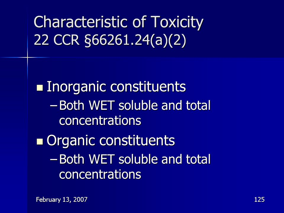 Characteristic of Toxicity 22 CCR § (a)(2)