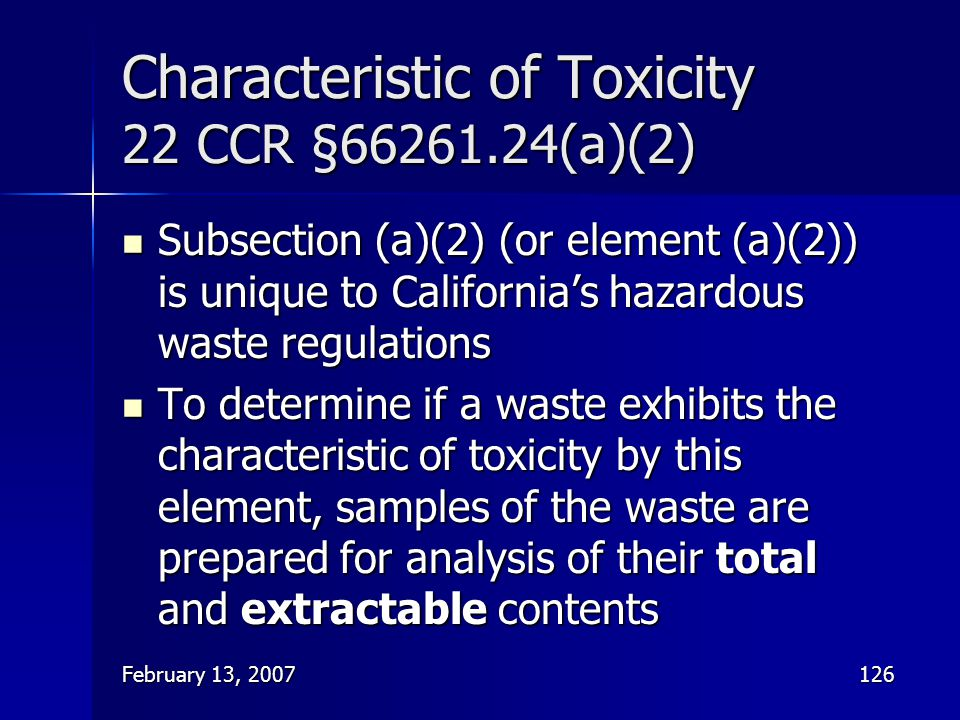 Characteristic of Toxicity 22 CCR §66261.24(a)(2)