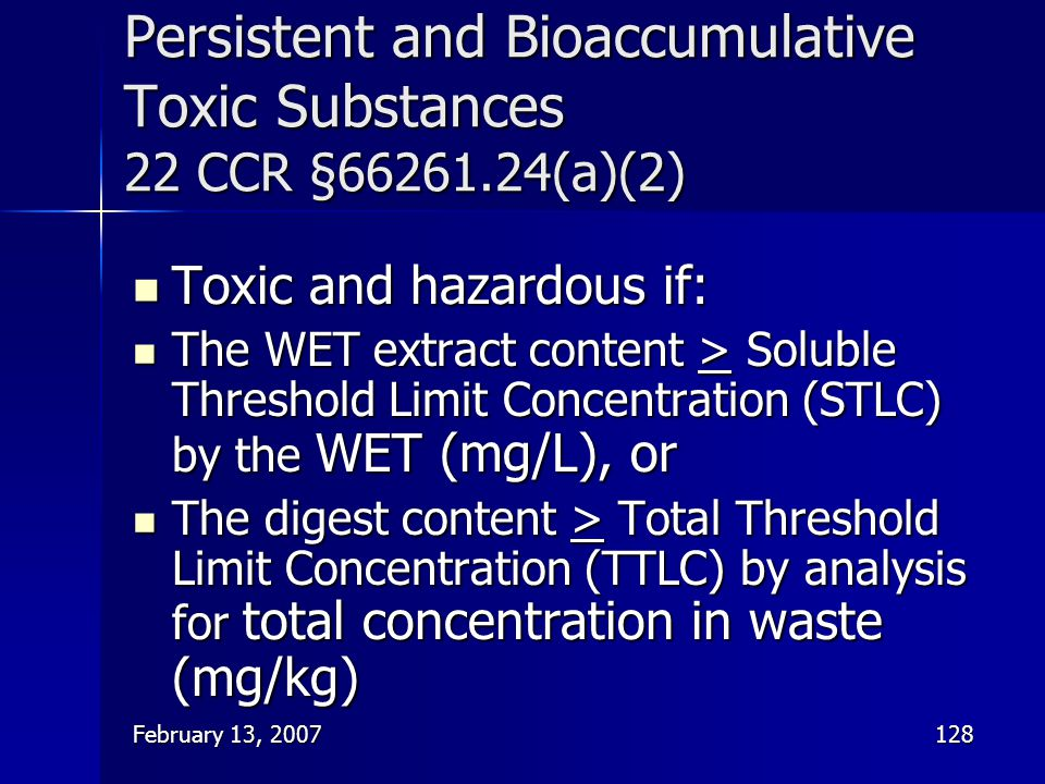 Persistent and Bioaccumulative Toxic Substances 22 CCR §66261.24(a)(2)