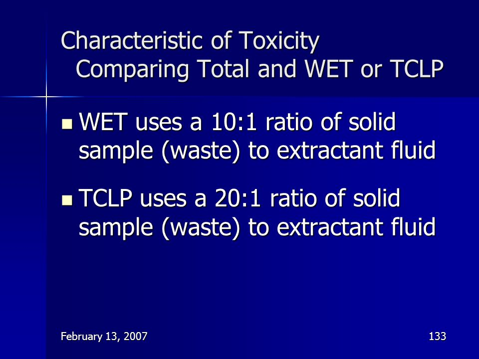 Characteristic of Toxicity Comparing Total and WET or TCLP
