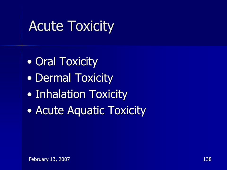 Acute Toxicity • Oral Toxicity • Dermal Toxicity • Inhalation Toxicity