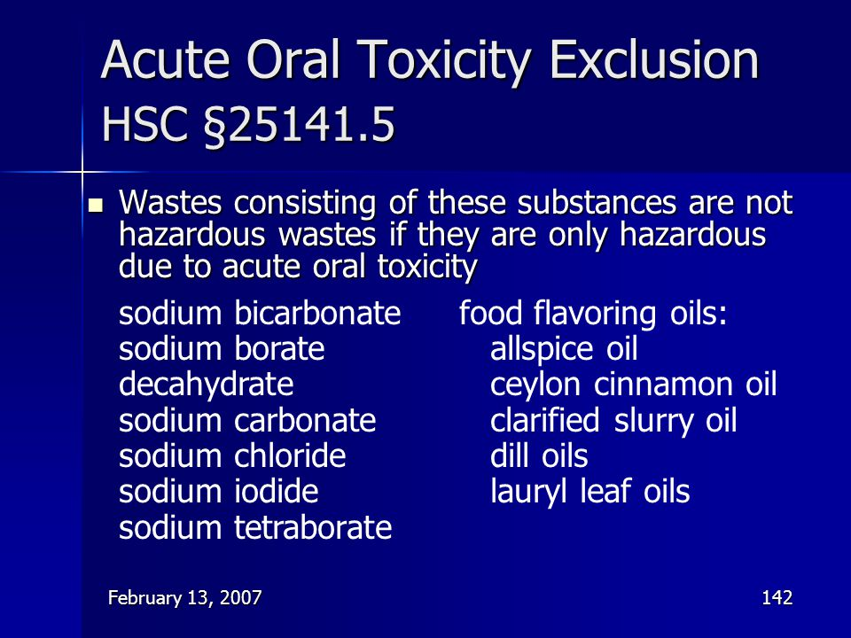 Acute Oral Toxicity Exclusion HSC §25141.5