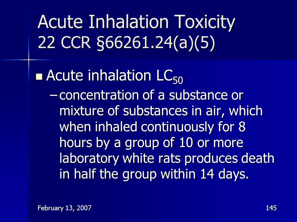 Acute Inhalation Toxicity 22 CCR §66261.24(a)(5)