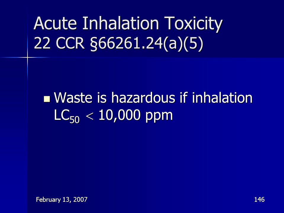 Acute Inhalation Toxicity 22 CCR § (a)(5)