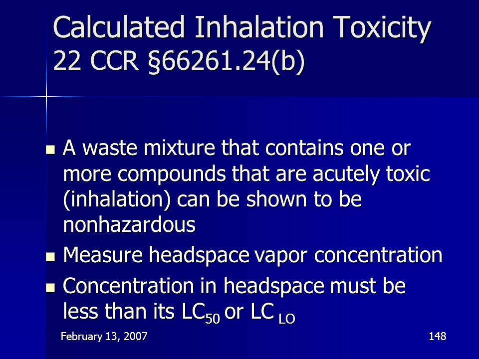 Calculated Inhalation Toxicity 22 CCR §66261.24(b)