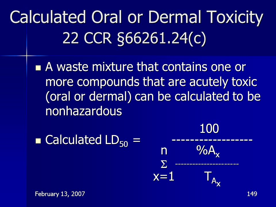 Calculated Oral or Dermal Toxicity 22 CCR §66261.24(c)