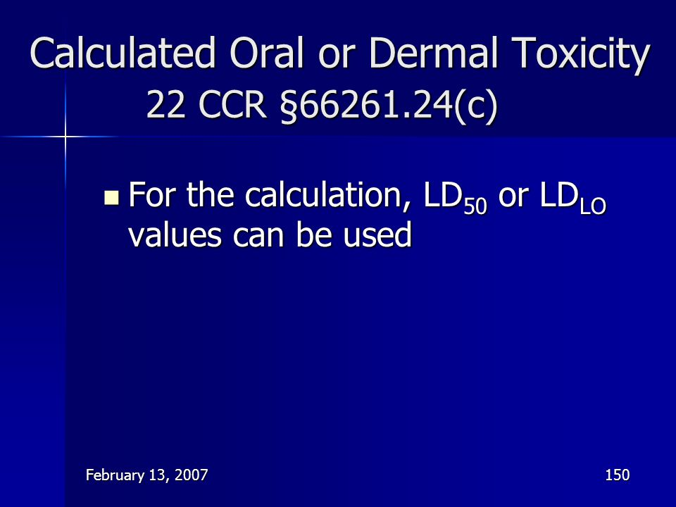 Calculated Oral or Dermal Toxicity 22 CCR § (c)