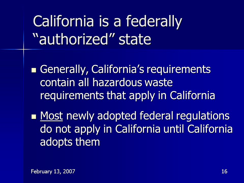 California is a federally authorized state