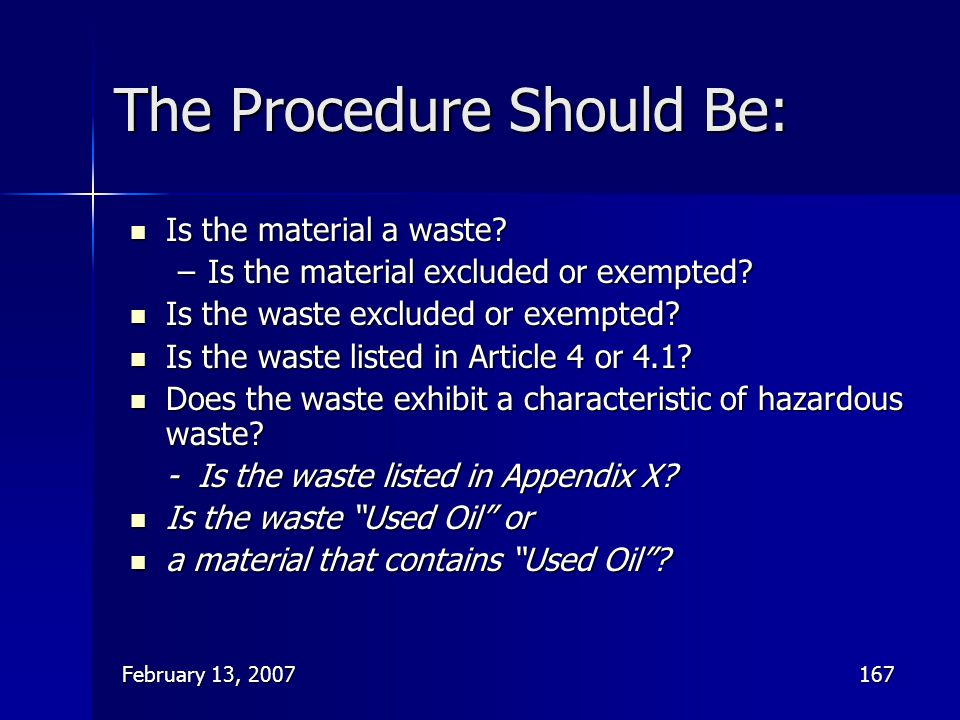 The Procedure Should Be: