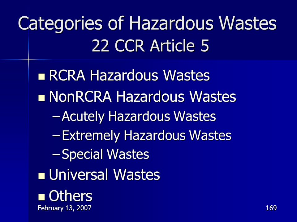 Categories of Hazardous Wastes 22 CCR Article 5