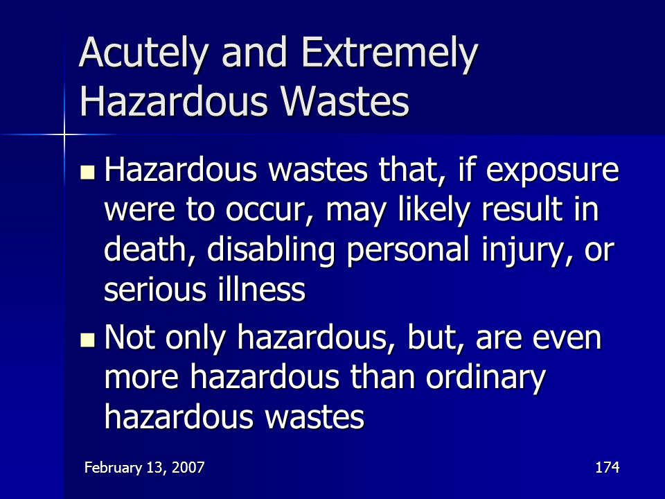 Acutely and Extremely Hazardous Wastes