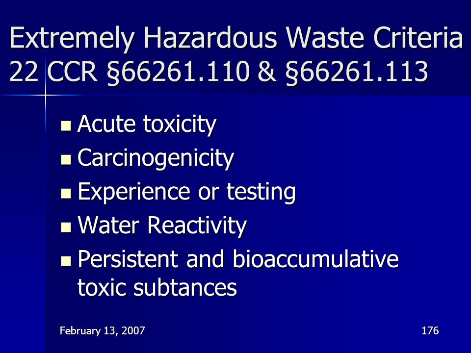 Extremely Hazardous Waste Criteria 22 CCR §66261.110 & §66261.113