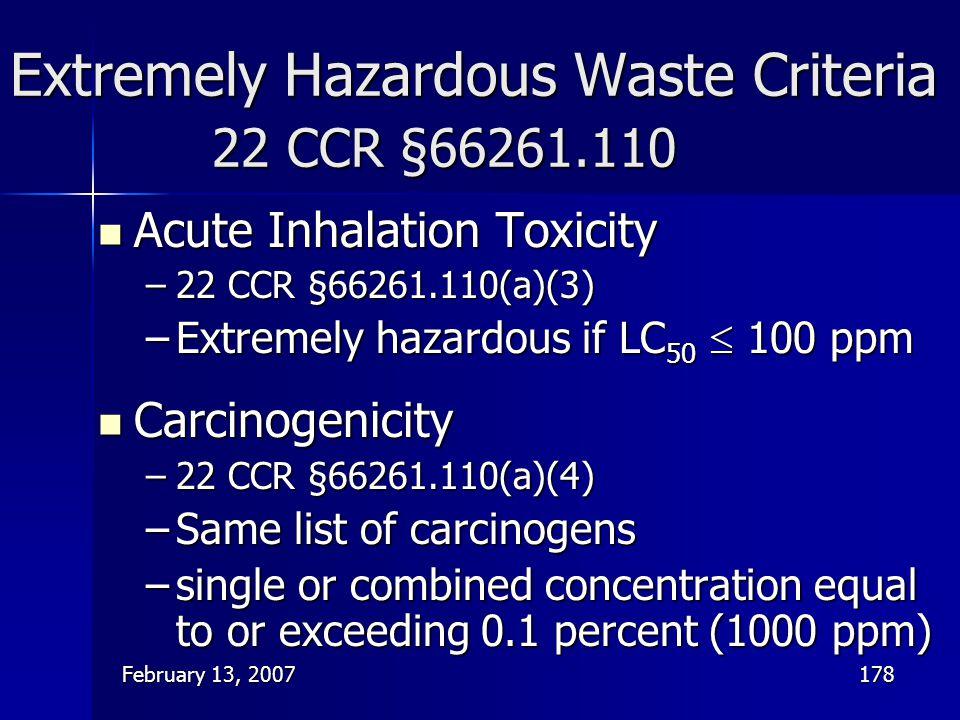 Extremely Hazardous Waste Criteria 22 CCR §66261.110