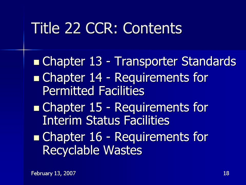 Title 22 CCR: Contents Chapter 13 - Transporter Standards
