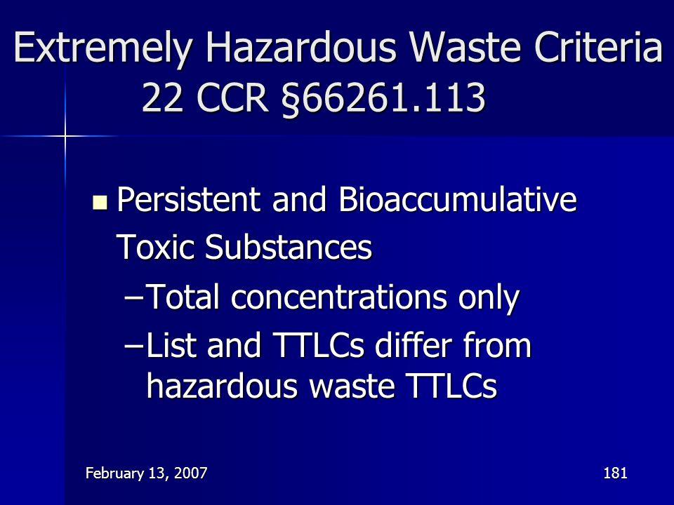Extremely Hazardous Waste Criteria 22 CCR §66261.113
