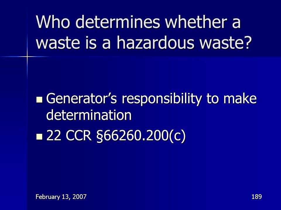 Who determines whether a waste is a hazardous waste