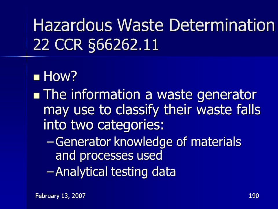 Hazardous Waste Determination 22 CCR §66262.11
