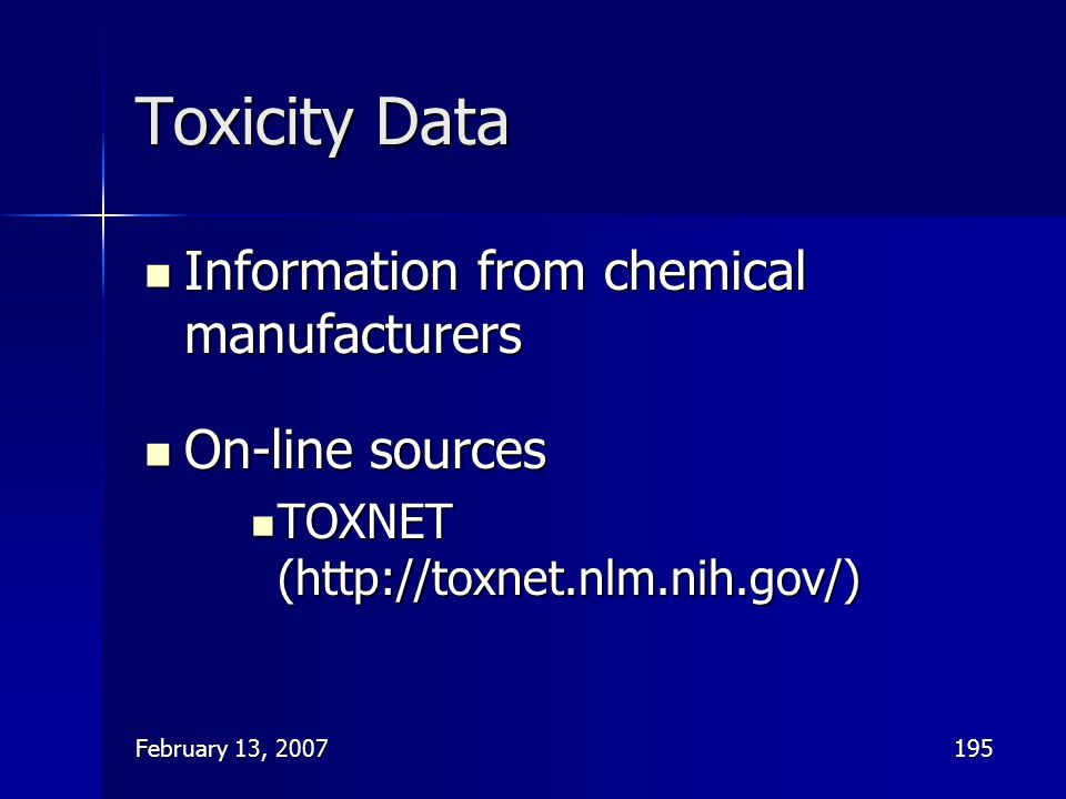 Toxicity Data Information from chemical manufacturers On-line sources