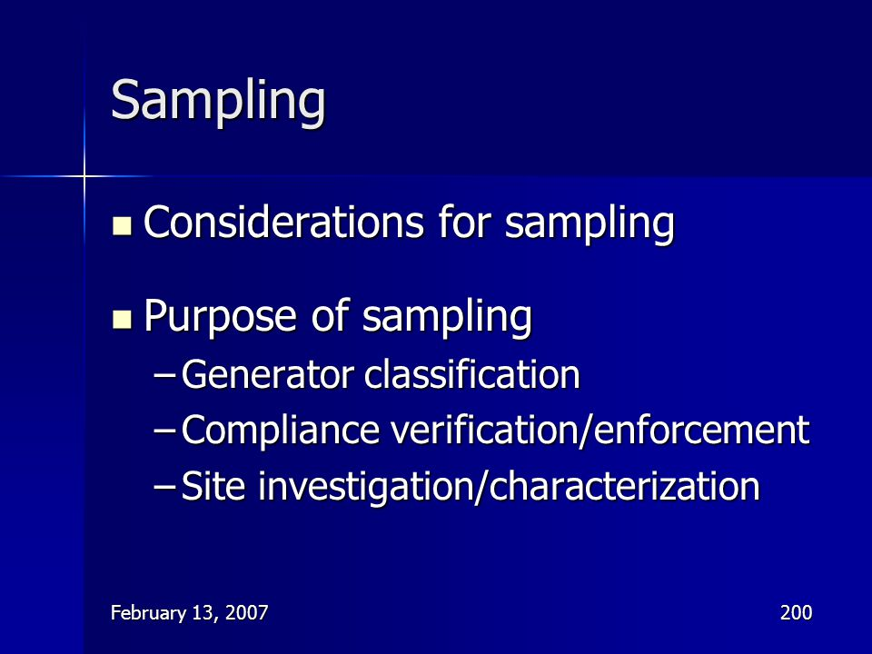 Sampling Considerations for sampling Purpose of sampling