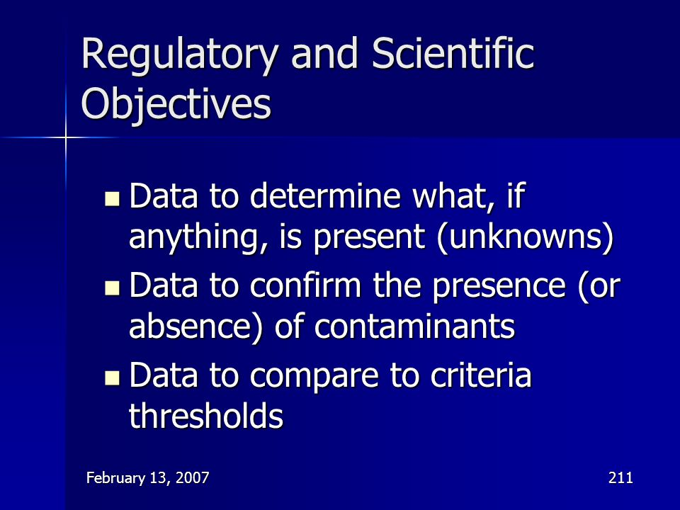 Regulatory and Scientific Objectives