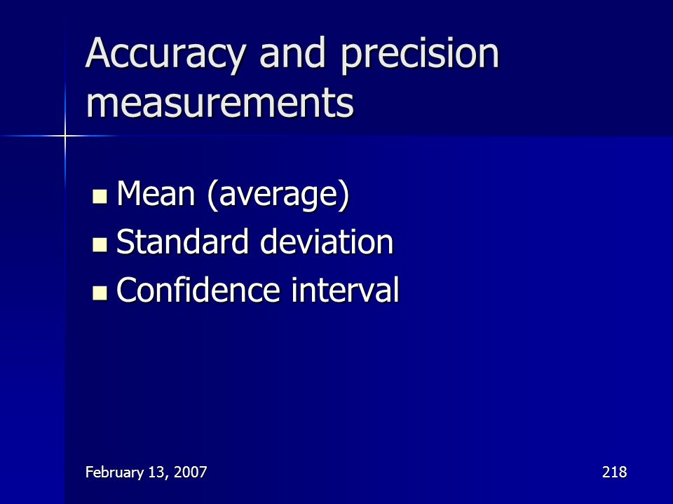 Accuracy and precision measurements