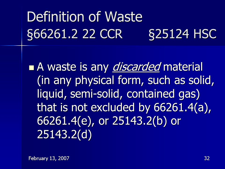 Definition of Waste §66261.2 22 CCR §25124 HSC
