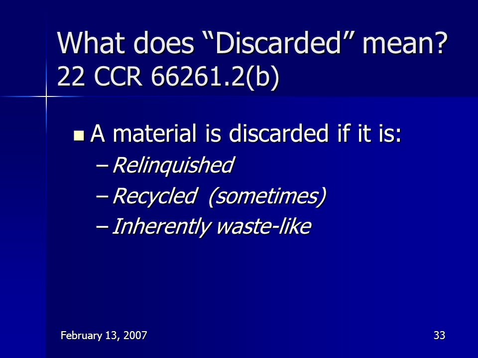 What does Discarded mean 22 CCR (b)